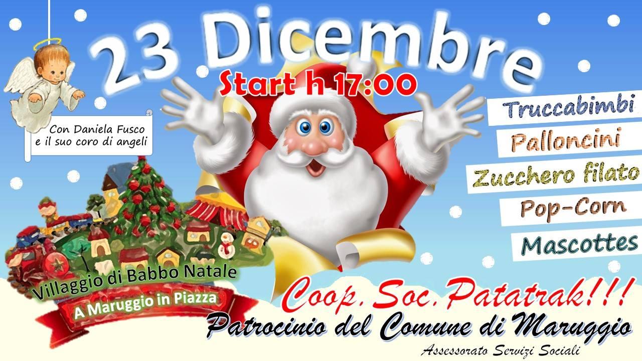 Villaggio di Babbo Natale il 23 dicembre  in piazza  a Maruggio